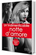 Un'indimenticabile notte d'amore (Seductive Nights Series Vol. 8)