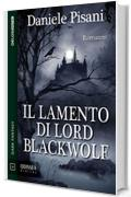 Il lamento di Lord Blackwolf (Odissea Digital)