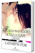 Il suo pasticcio a Tallulah (In the line of Duty Vol. 2)