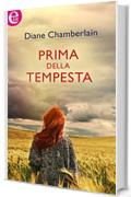 Prima della tempesta (eLit) (Before the storm Vol. 1)