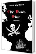 The Black Star: romanzo