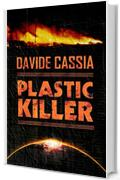 Plastic Killer