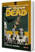 The Walking Dead vol. 4 - La forza del desiderio