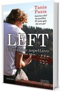 Left. Il bacio che aspettavo (Liar Liar Series Vol. 2)