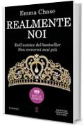 Realmente noi (Royal Series Vol. 3)