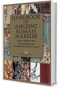 Handbook of ancient Roman marbles: by Henry William Pullen