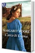 L'arco di Diana (eLit) (Warrior Vol. 7)
