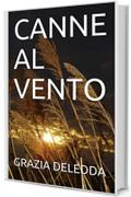 CANNE AL VENTO (NARRATIVA ITALIANA Vol. 1)