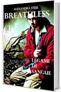 Breathless: Legami di Sangue