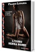 L'uomo senza nome (Dream Force)