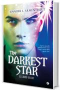 The Darkest Star. Il libro di Luc (Origin Vol. 1)