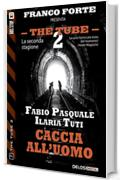 Caccia all'uomo (The Tube 2)