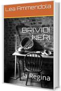 BRIVIDI NERI: la Regina (red light district)