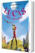 Lucas dalle ali rosse (I Diamantini Vol. 3)
