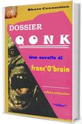 Dossier Qonk (collana unQuartino Vol. 1)