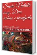 Santo Natale easy. Duo violino e pianforte: partitura, parti e mp3