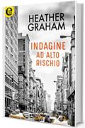 Indagine ad alto rischio (eLit) (New York Confidential Vol. 3)