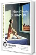 La provinciale. Audiolibro. CD Audio formato MP3