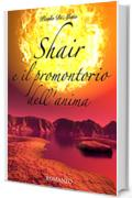 Shair e il promontorio dell'anima