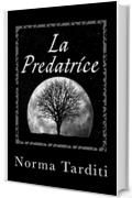La Predatrice (Eternity Vol. 1)