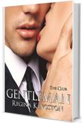 Gentleman - The Club