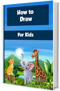 How to draw for kids learn to draw step by step