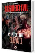 Resident Evil - Book 3 - City of the Dead