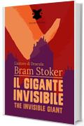Il gigante invisibile / The Invisible Giant