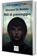 Riti di passaggio (Future Fiction Vol. 11)