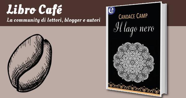 Il Lago Nero Elit Aincourt Saga Vol 1 Candace Camp