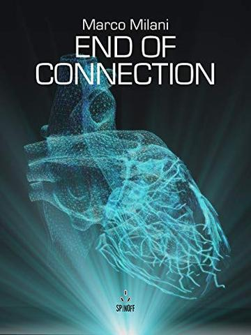 End of Connection (SpinOff Vol. 8)