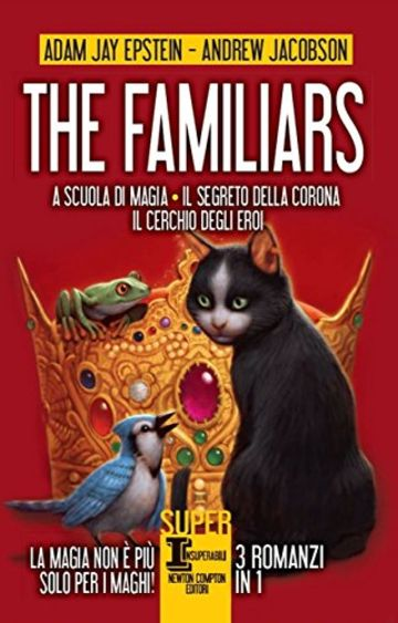 The Familiars. 3 romanzi in 1 (eNewton Narrativa)