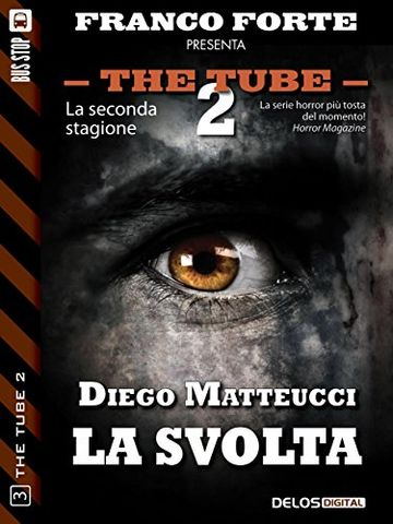 La svolta (The Tube 2)