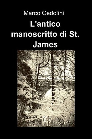 LŽantico manoscritto di St. James