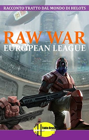 RAW WAR: European League