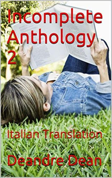 Incomplete Anthology 2: Italian Translation
