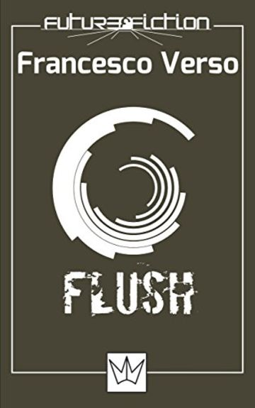 Flush (Future Fiction Vol. 9)