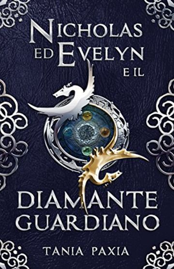 Nicholas ed Evelyn e il Diamante Guardiano