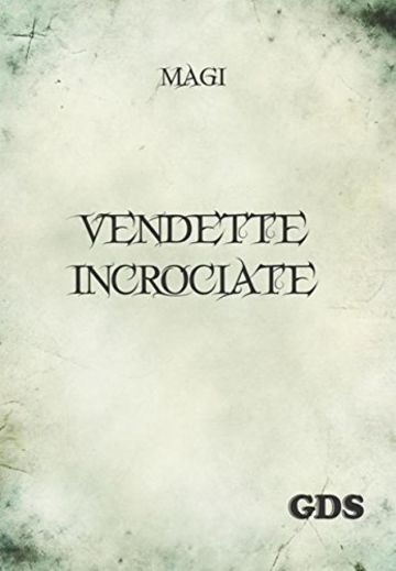 Vendette incrociate
