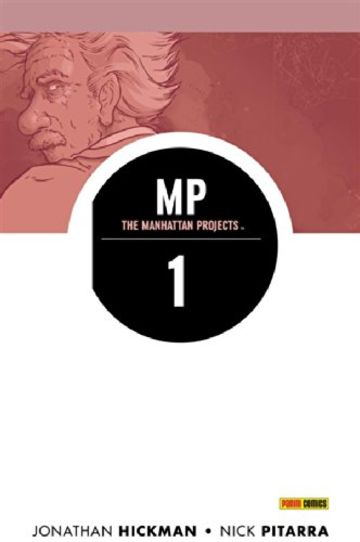 The Manhattan Projects volume 1: Scienza cattiva (Collection)