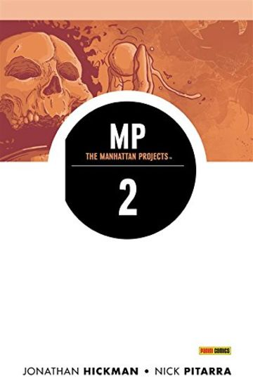 The Manhattan Projects volume 2: Cattiva scienza (Collection)