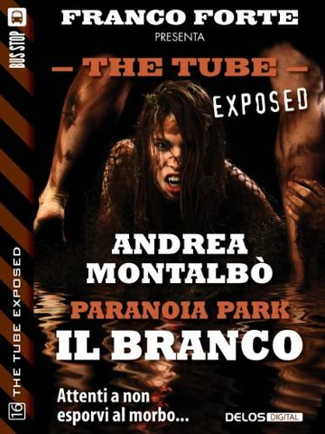 Paranoia Park - Il branco (The Tube Exposed)