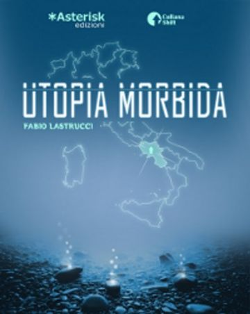 Utopia morbida (Shift Vol. 1)