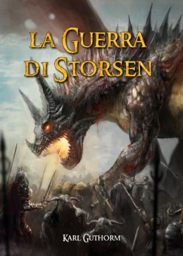 La Guerra di Storsen (La Vendetta dell'Immortale Vol. 3)
