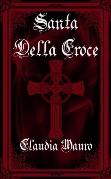 Santa Della Croce: extended version (Vampiresi Vol. 1)