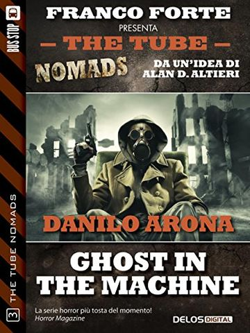 Ghost in the machine (The Tube Nomads)