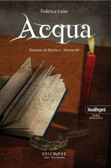 Acqua (MondiSegreti Vol. 2)