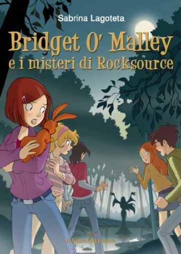 Bridget O'Malley & i misteri di Rocksource (Fantasy Way)