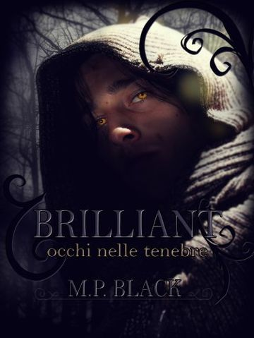 BRILLIANT - occhi nelle tenebre (BRILLIANT SAGA Vol. 2)
