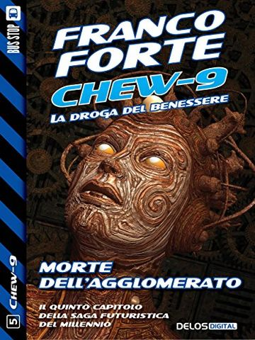 Morte dell'Agglomerato: 5 (Chew-9)